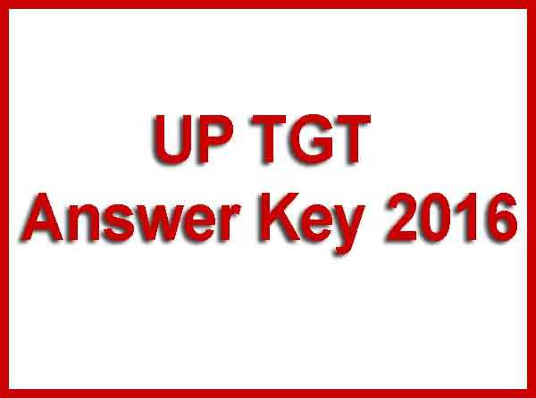 UP TGT Answer Key 2016
