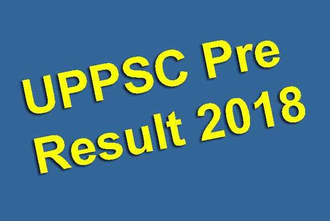 UPPSC Pre Result 2018