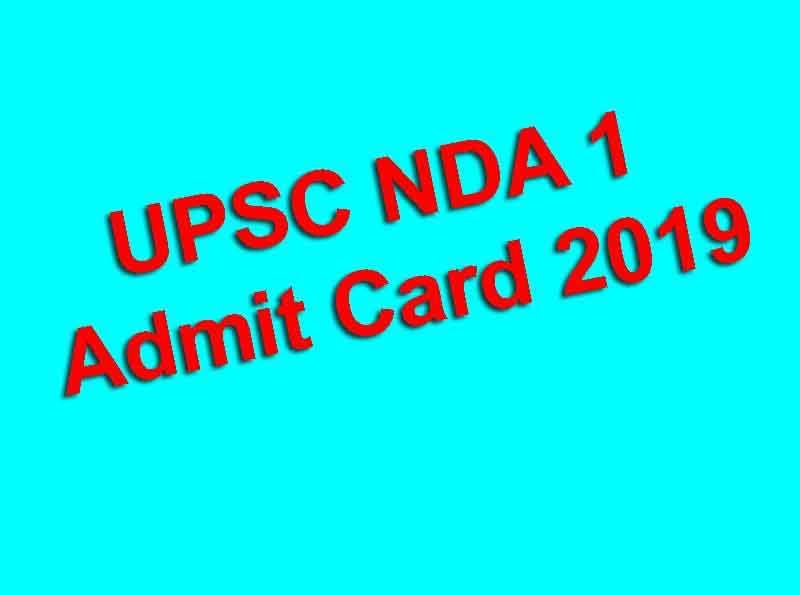 UPSC NDA 1 Admit Card 2019