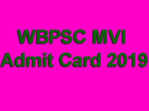 WBPSC MVI Admit Card 2019