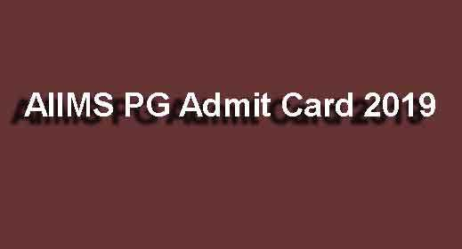 AIIMS PG Admit Card 2019