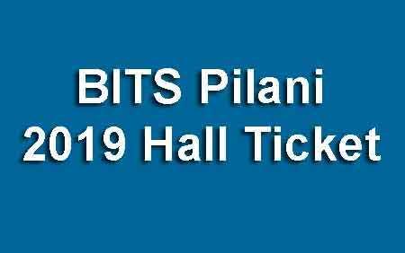 BITS Pilani 2019 Hall Ticket
