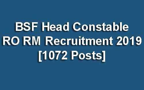 BSF Head Constable Recruitment 2019 (Radio Operator/Mechanic)