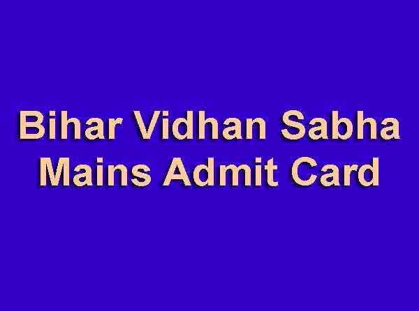 Bihar Vidhan Sabha Mains Admit Card
