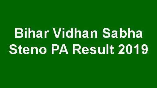 Bihar Vidhan Sabha Steno PA Result 2019