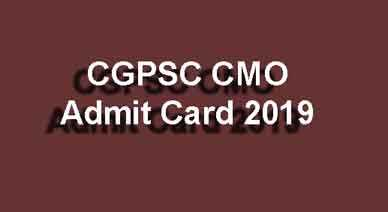 CGPSC CMO Admit Card