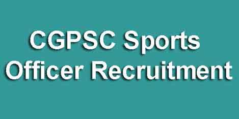 CGPSC Sports Officer Recruitment 2019