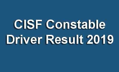 CISF Constable Driver Result 2019
