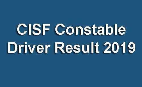CISF Constable Driver Result 2019