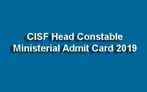 CISF Head Constable Ministerial Admit Card
