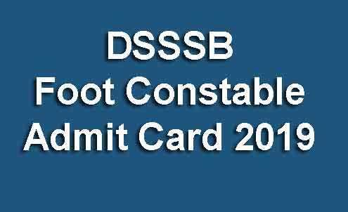 DSSSB Foot Constable Admit Card 2019