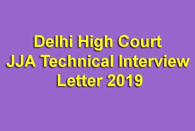 Delhi High Court JJA Technical Interview Letter 2019