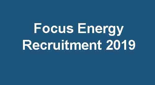 Focus Energy Recruitment 2019