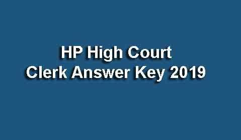 HP High Court Clerk Answer Key 2019