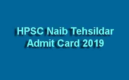 HPSC Naib Tehsildar Admit Card 2019