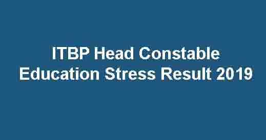 ITBP Head Constable Education Stress Result