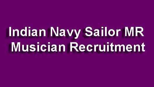 Indian Navy Sailor MR Musician Recruitment