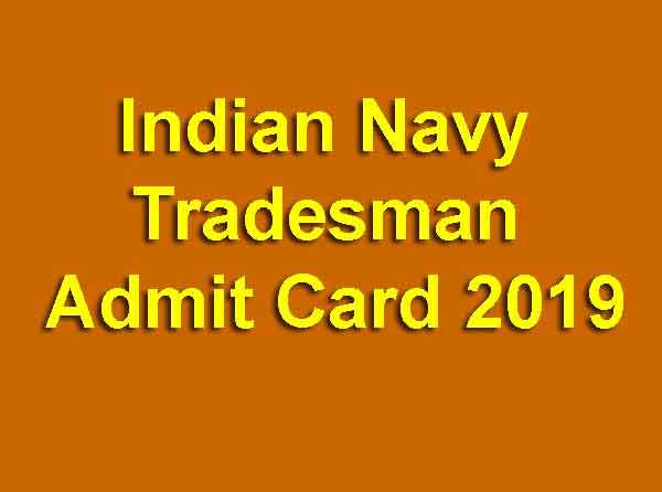 Indian Navy Tradesman Admit Card 2019