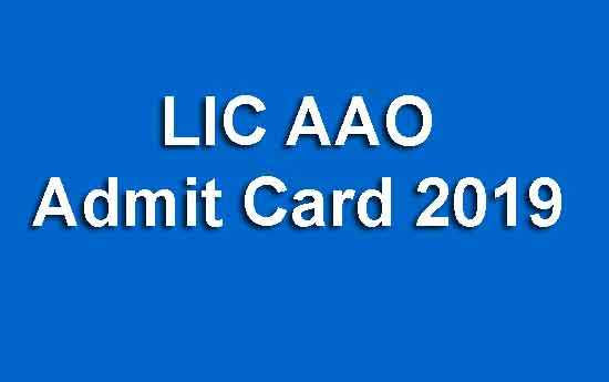 LIC AAO Admit Card 2019