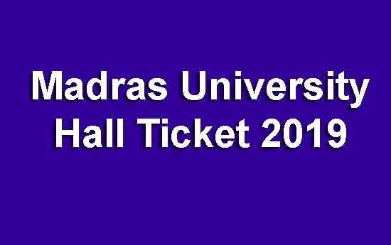 Madras University Hall Ticket 2019