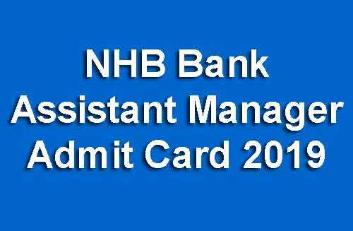 NHB Bank Assistant Manager Admit Card 2019