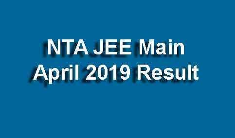 NTA JEE Main April 2019 Result