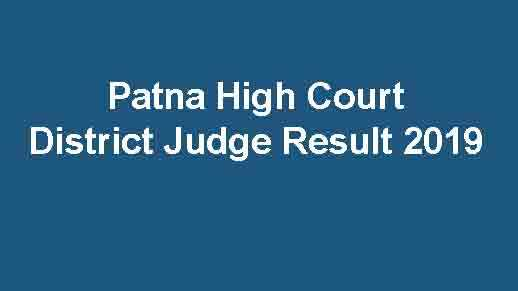 Patna High Court District Judge Result 2019