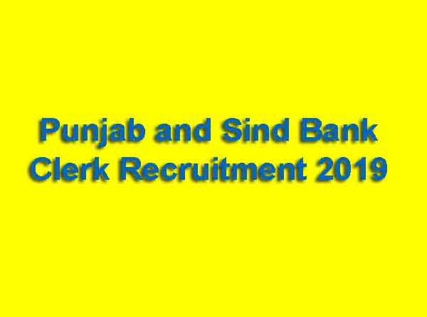 Punjab and Sind Bank Clerk Recruitment 2019