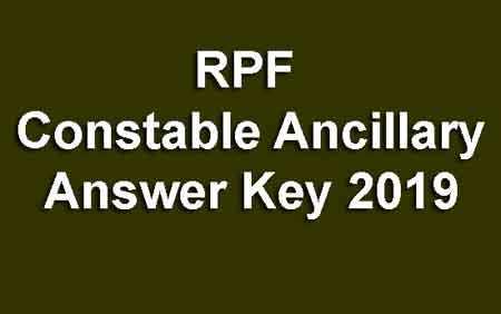 RPF Ancillary Constable Answer Key
