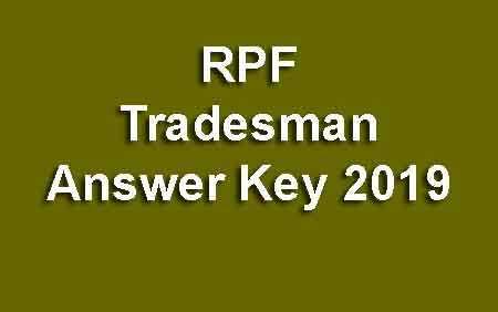 RPF Tradesman Answer Key 2019