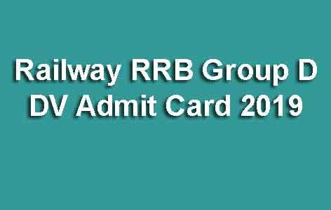 Railway RRB Group D DV Admit Card 2019