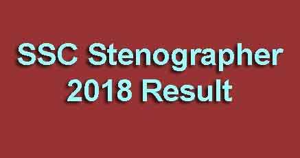 SSC Stenographer 2018 Result