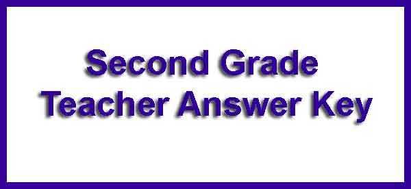 Second Grade Teacher Answer Key