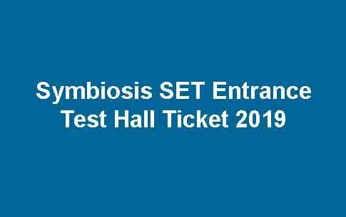 Symbiosis SET Entrance Test Hall Ticket
