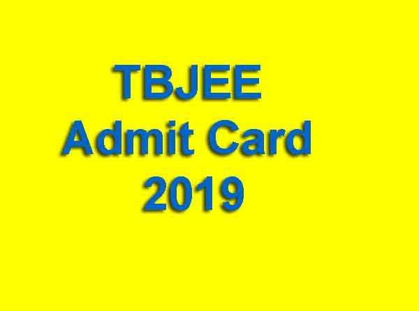 TBJEE Admit Card 2019