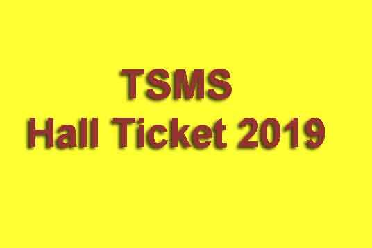 TSMS Hall Ticket 2019