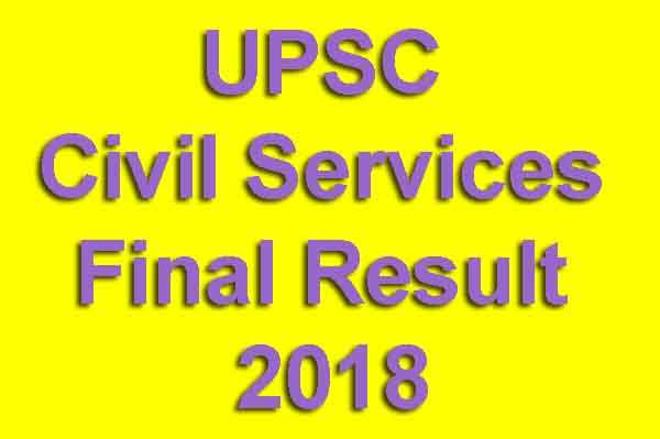 UPSC Civil Services Final Result 2018