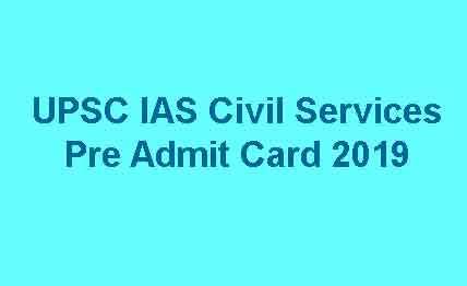 UPSC IAS Civil Services Pre Admit Card