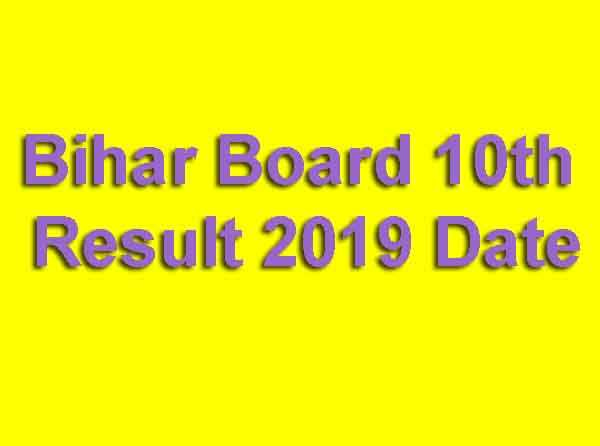 bihar board 10th result 2019 date