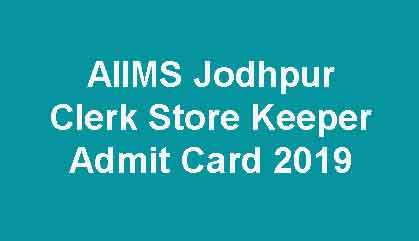 AIIMS Jodhpur Clerk Admit Card