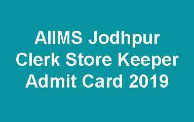 AIIMS Jodhpur Store Keeper Admit Card