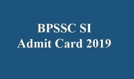 BPSSC SI Admit Card