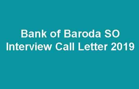 Bank of Baroda SO Interview Call Letter