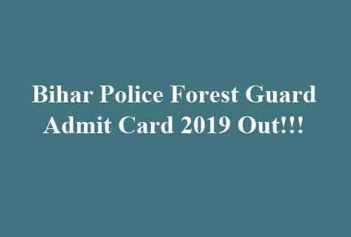Bihar Police Forest Guard Admit Card