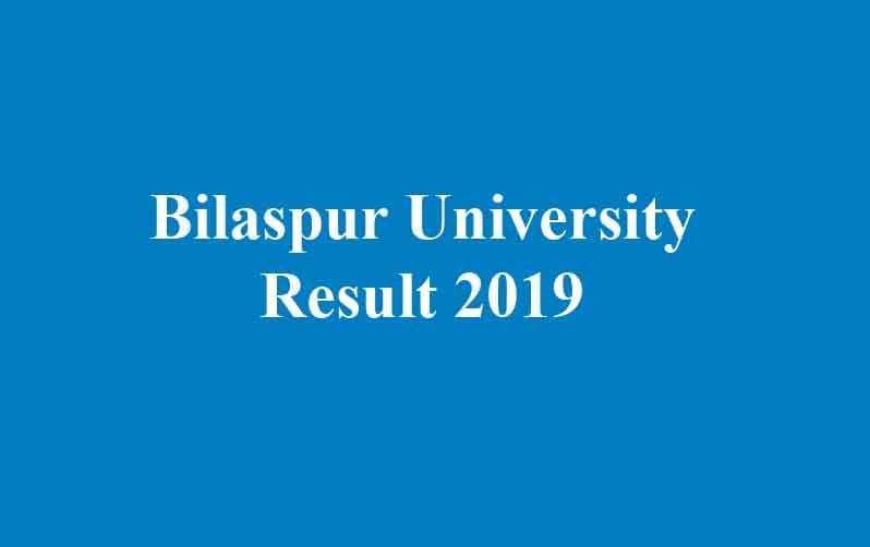 Bilaspur University Result 2019