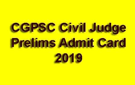 CGPSC Civil Judge Prelims Admit Card