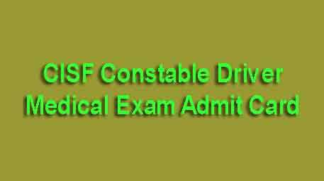 CISF Constable Driver Medical Exam Admit Card 2019