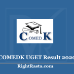COMEDK UGET Result 2020 (Out) - Download Exam Score Card & Marks