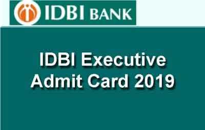 IDBI Executive Admit Card 2019