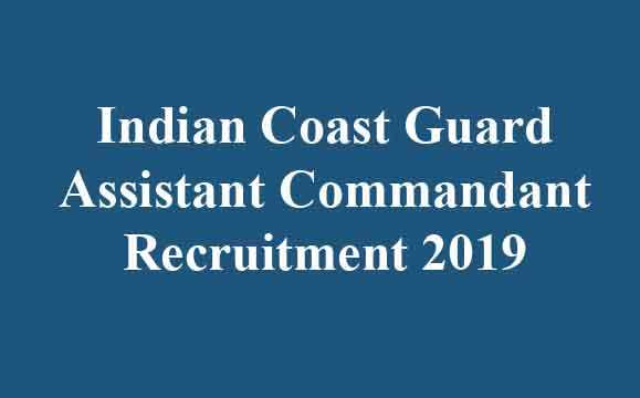 Indian Coast Guard Assistant Commandant Recruitment